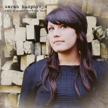sarah humphreys like a house needs a door.jpg