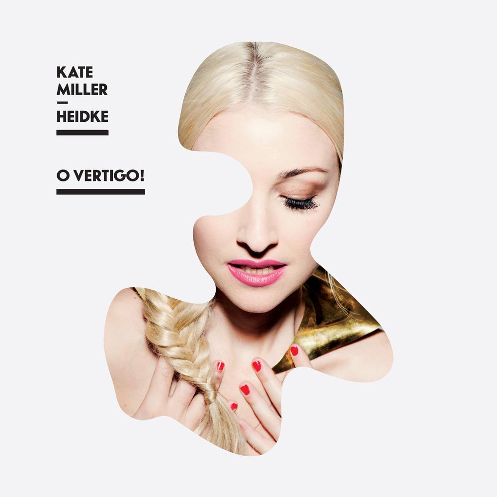 Kate Miller-Heidke O Vertigo.jpg