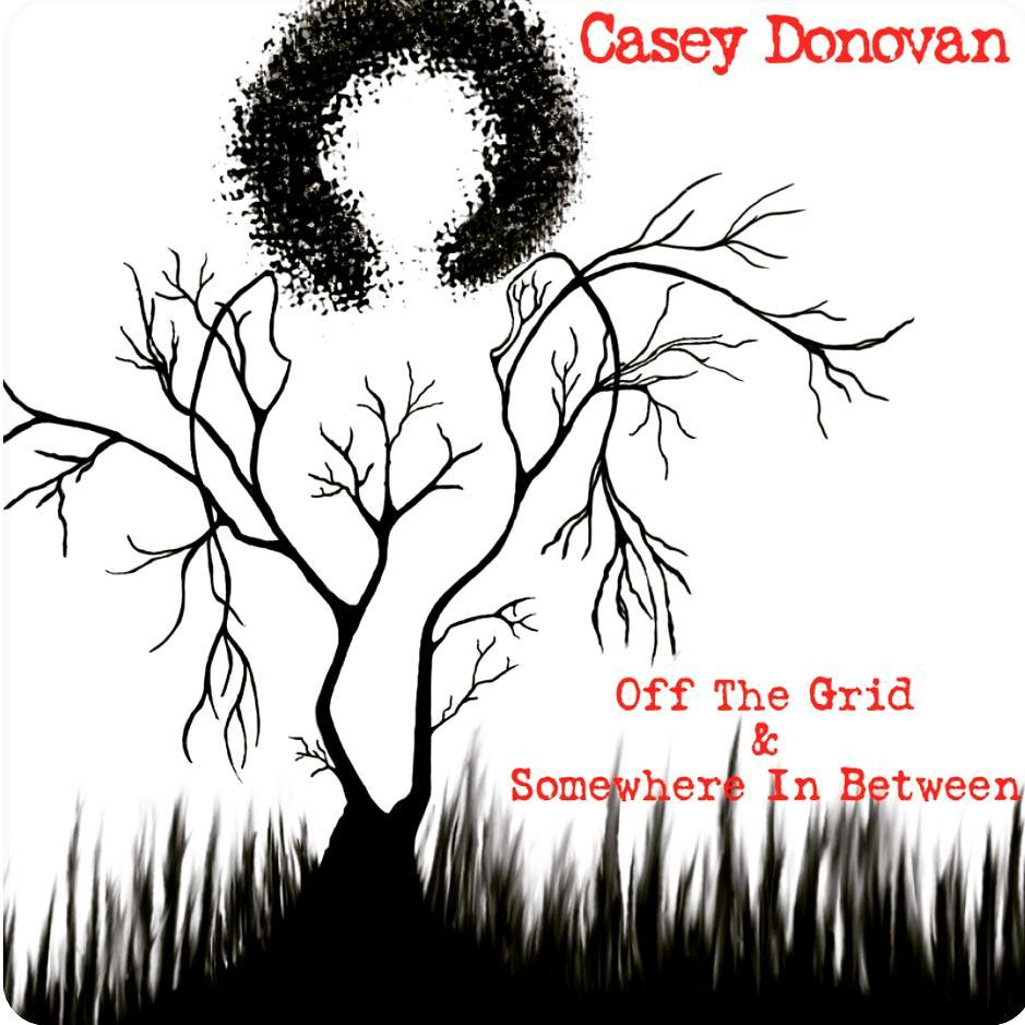 Off the Grid and Somewhere In Between Casey Donovan.jpg