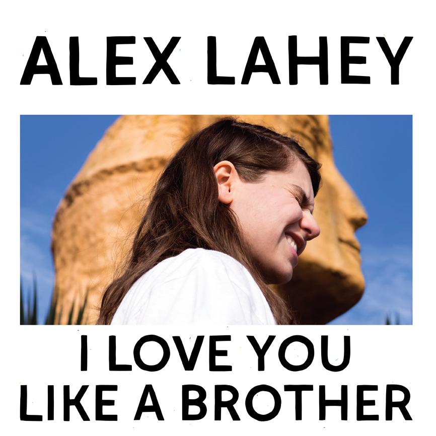 Alex Lahey I Love You Like A Brother.jpg