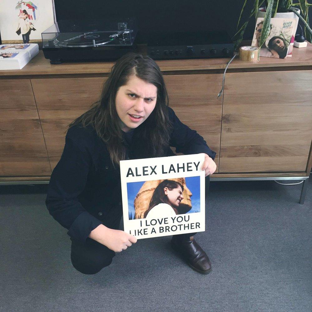 Alex lahey I Love You Like  A Brother
