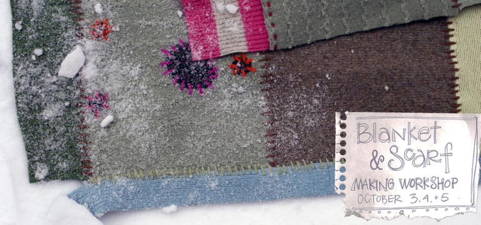 9.21.09 - Blanket-Scarf Workshop