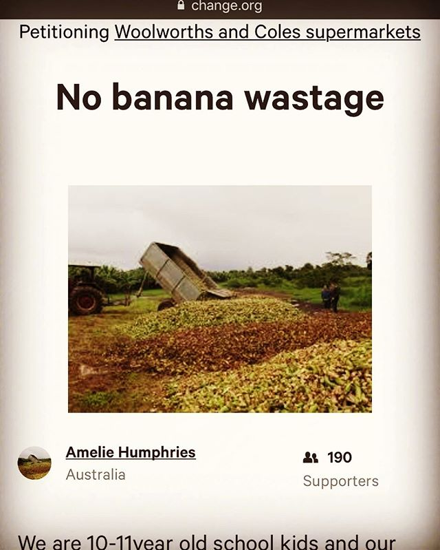 "🍌🍌Banana wastage is bananas! 🍌🍌😡@waronwasteau has got everyone talking! Check out these kids from @grayspointpublicschool in #Sydney. They've started a petition for Coles and Woolworths to stop their ridiculous wastage of perfectly good food. They want 200 signatures but let's get them more to show we mean business! Visit change.org and search ""No Banana Wastage"", then sign the petition and share! Together we can make a difference. #momentforaction"