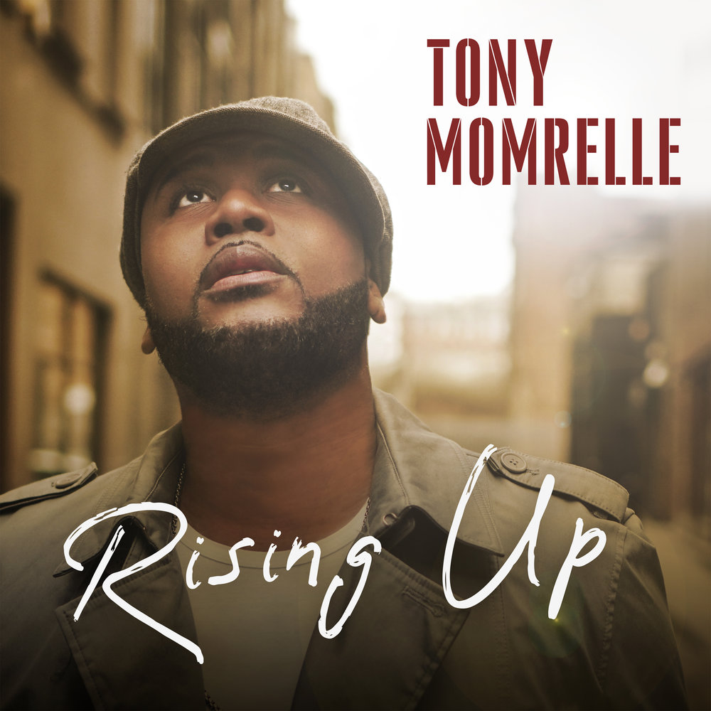 Rising Up - Tony Momrelle