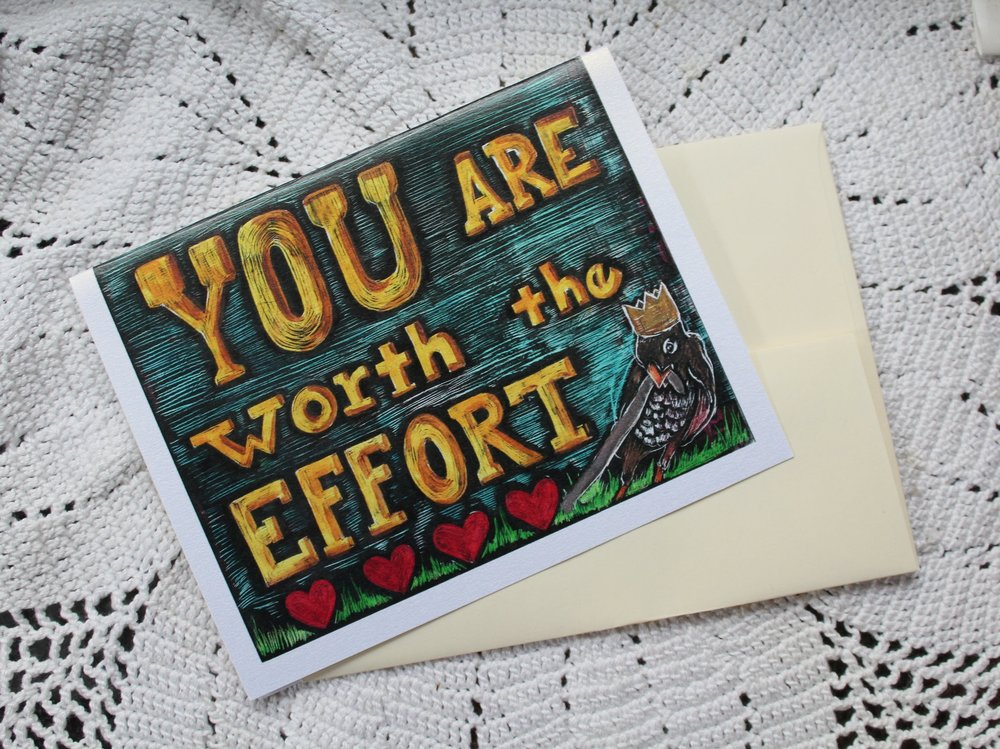 you are worth the effort