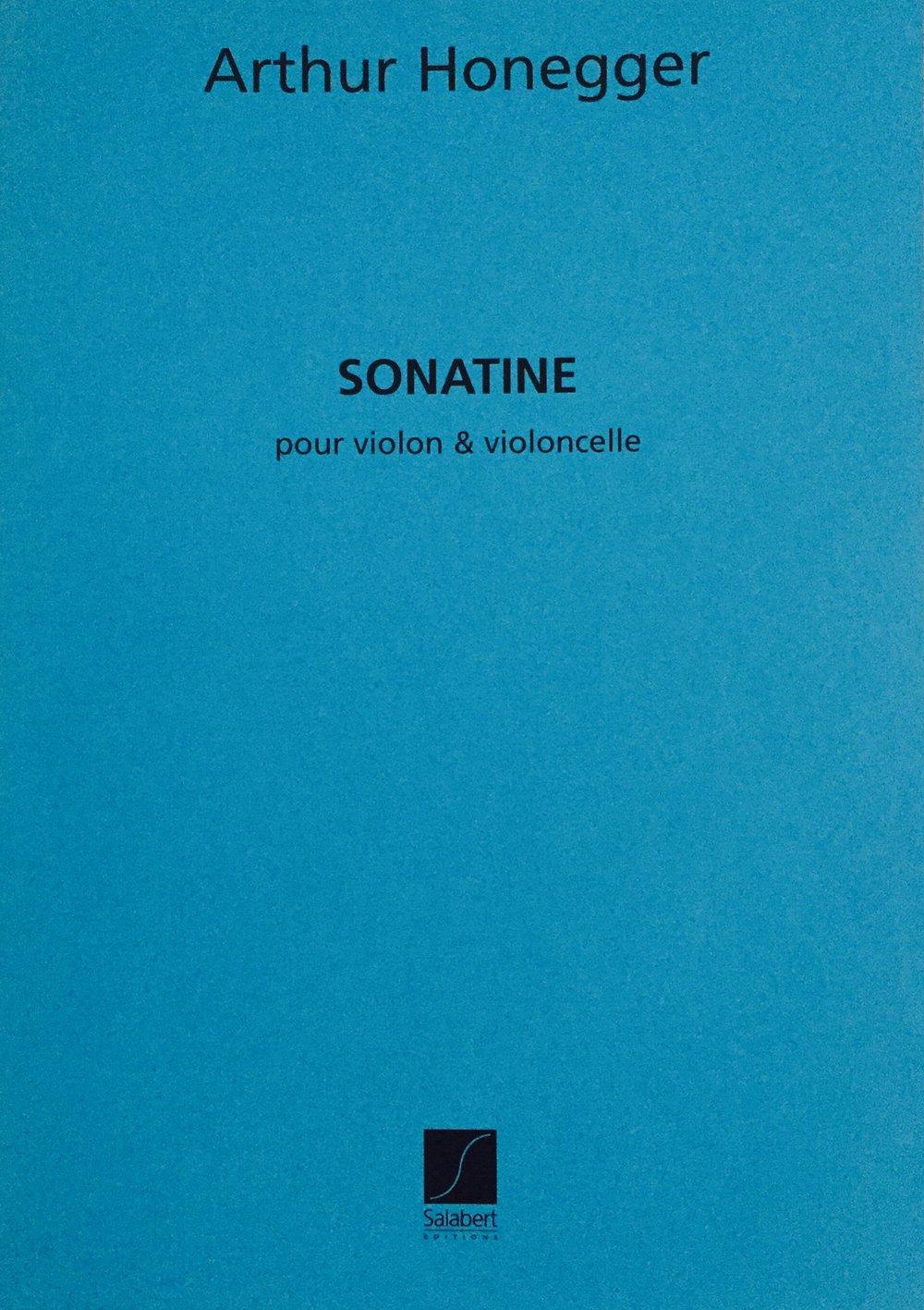 A. HONEGGER (1892 - 1955)   Sonatine pour violon et violoncelle   Allegro Andante Allegro - prestissimo