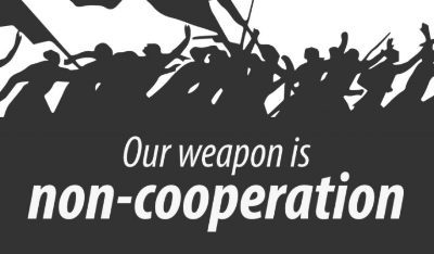 OUR WEAPON IS NON-COOPERATION