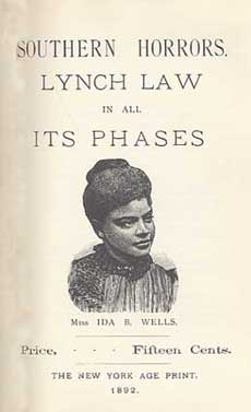 Cover of Southern Horrors, by anti-lynching campaigner, Ida B. Wells. The EJI report highlights the work of Wells on pages 48-49.