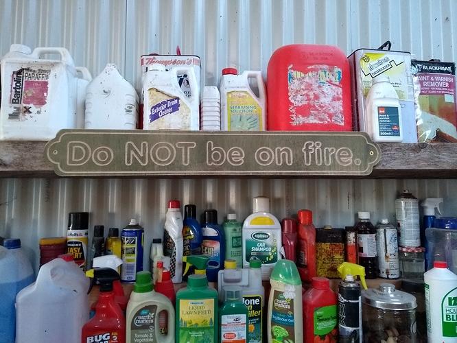 KingOfScolba Do Not Be On Fire sign.jpg