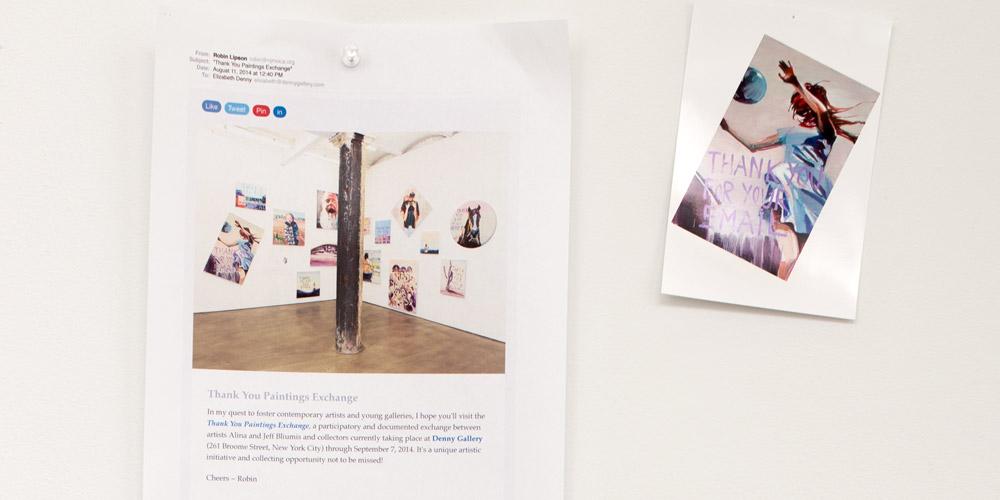 Exchange 2,   Thank You For Your Email   with Robin Lipson at Denny Gallery, New York on August 11, 2014