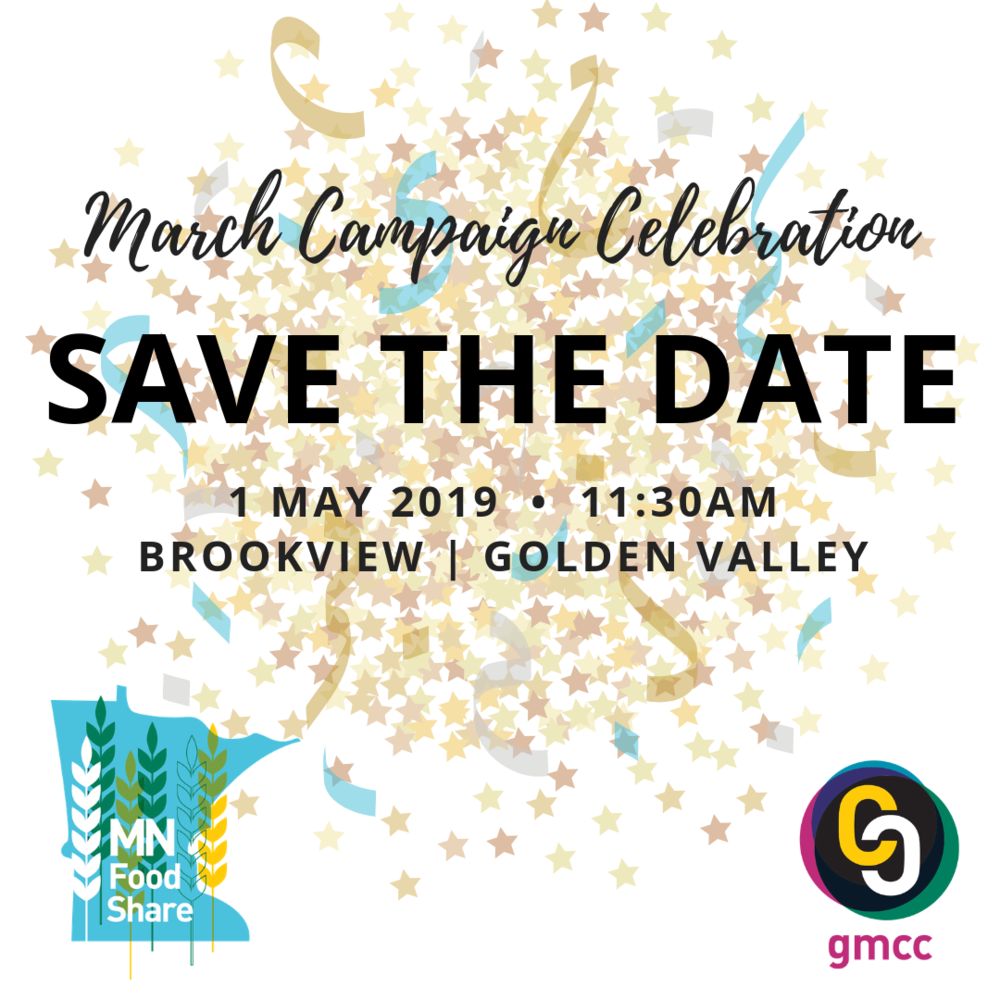 SAVE THE DATE : March Campaign Celebration | May 1 | 11:30am | Brookview, Golden Valley