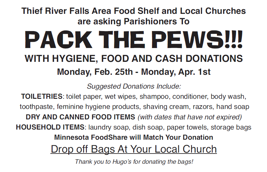 Pack the Pews | Thief River Falls Area Food Shelf & local churches | Through April 1st | Drop donations at your local church