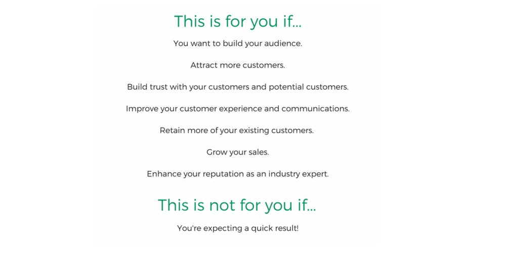 This is for you if_You want to build your audience.Attract more customers to you.Build trust with your customers and potential customersImprove your customer experience and communicationsRetain more of your existing .png