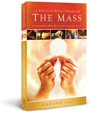 A-Biblical-Walk-Through-The-Mass-300.jpg
