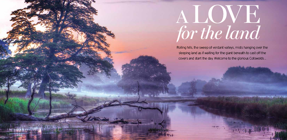 COTSWOLD LIFE MAGAZINE Center spread in the Cotswold Life magazine.  This picture will always be special to me as not only did it appear on a full double page center piece but also I have seen that the tree is no longer.  Glad I captured this when I did.   For the full image please visit my Cotswold Image Library