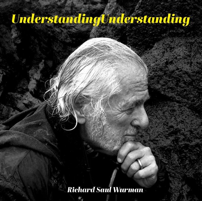 richard saul wurman's last book - 2017