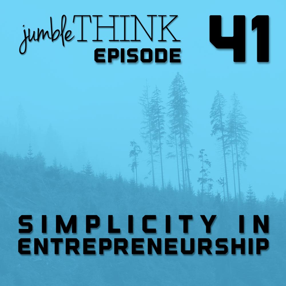 Simplicity in Entrepreneurship
