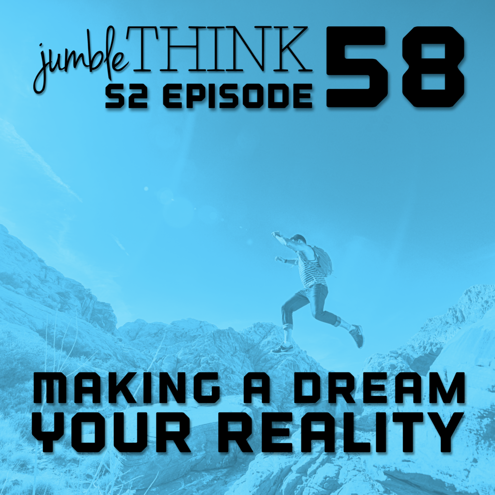 Making a Dream Your Reality