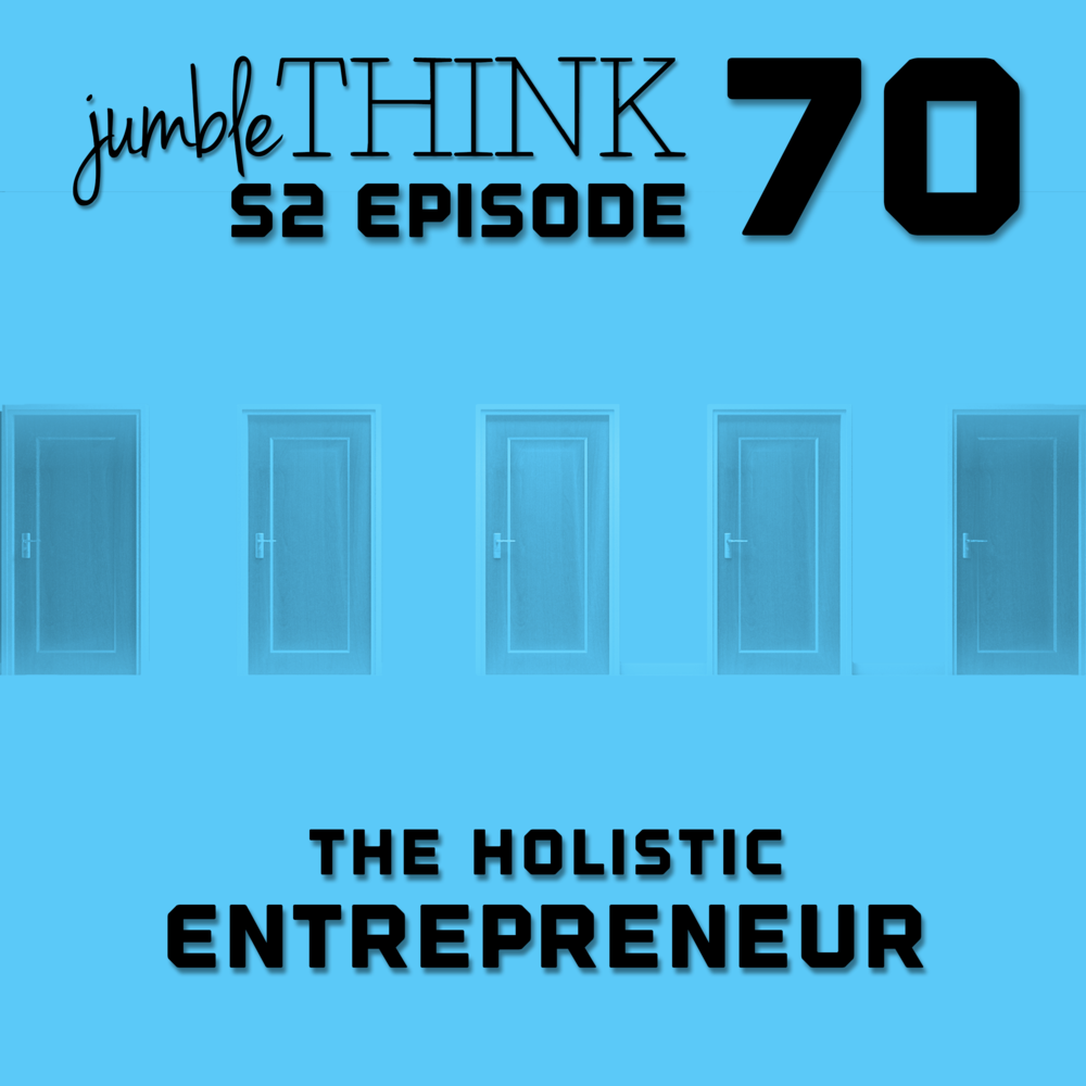 The Holistic Entrepreneur