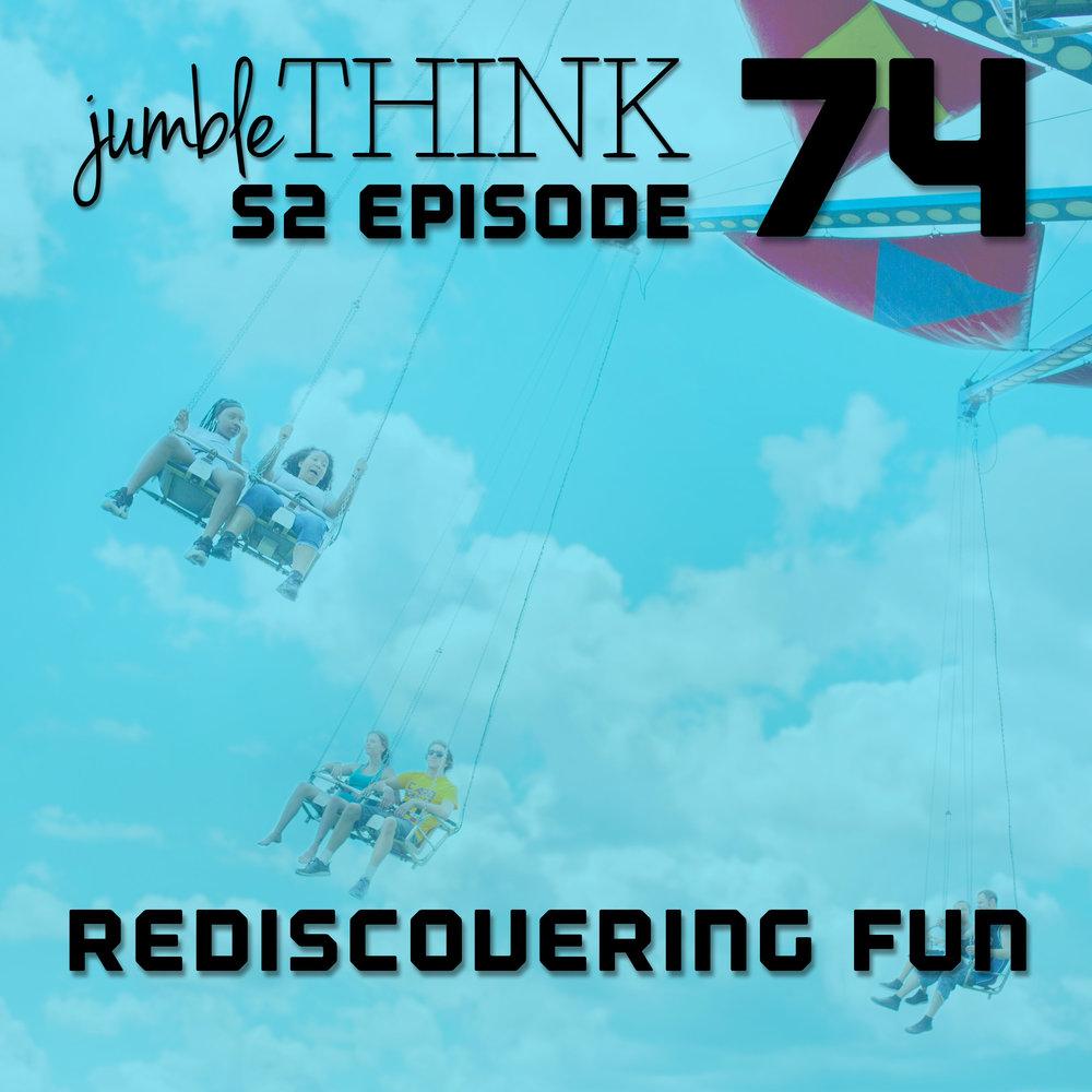 Rediscovering Fun