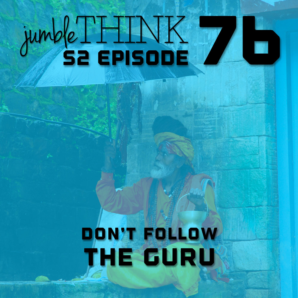 Don't follow the Guru