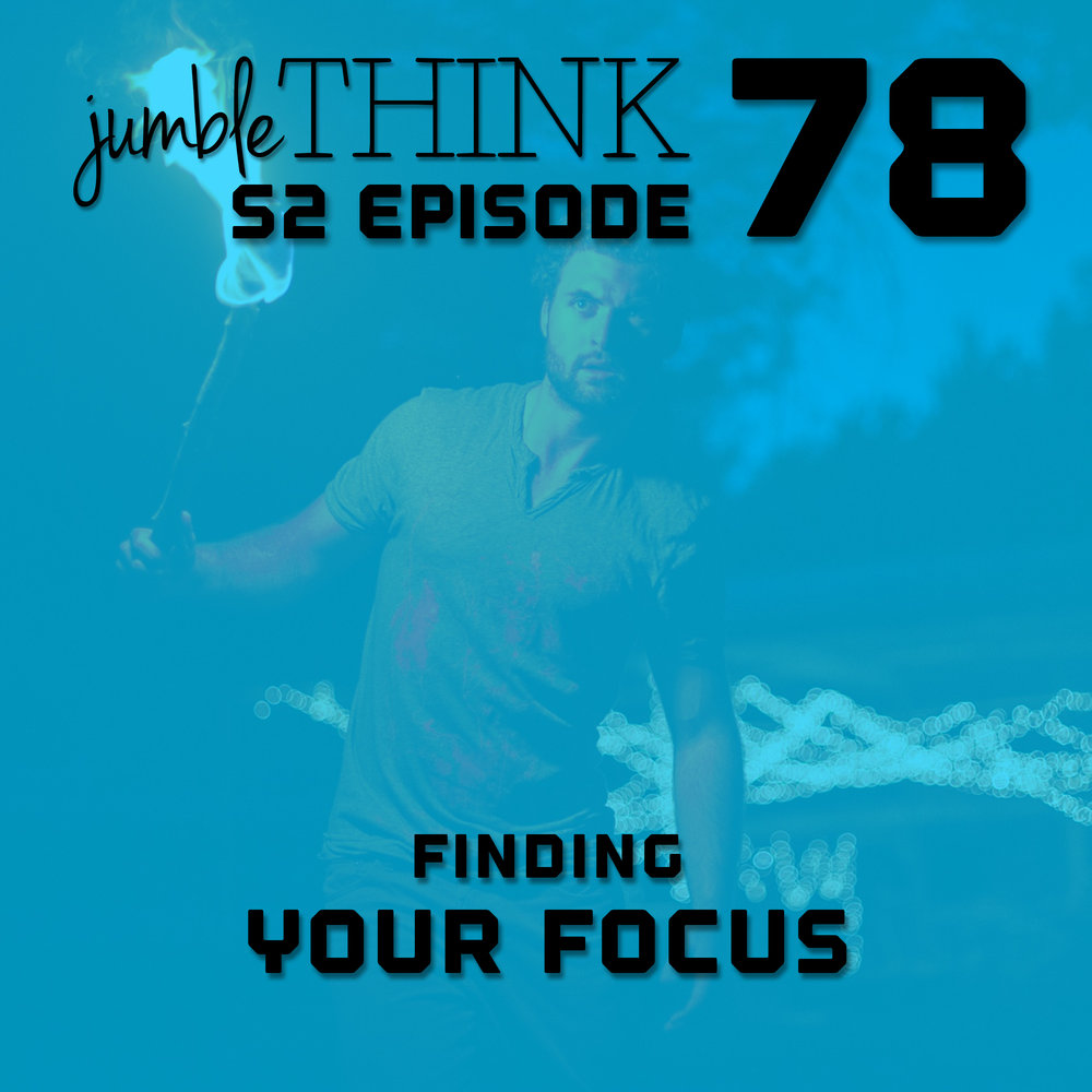 S2E78-Finding-Your-Focus.jpg