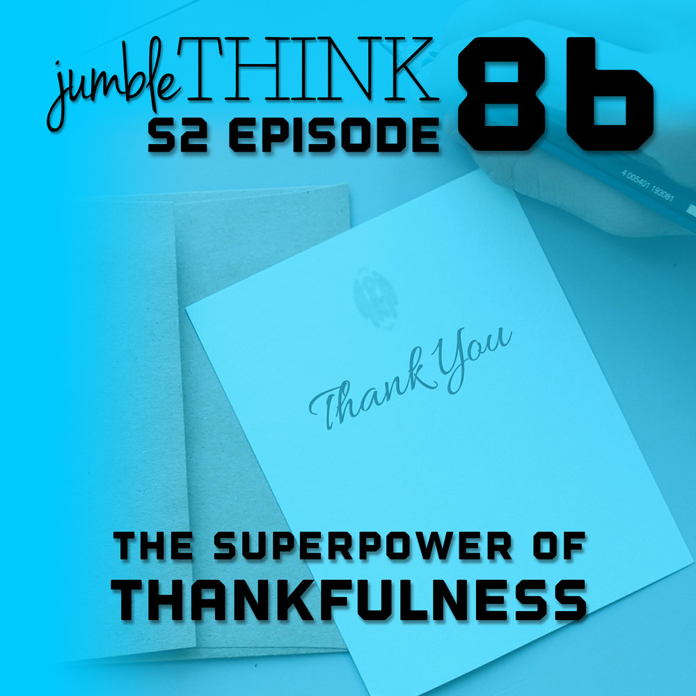 The Superpower of Thankfulness