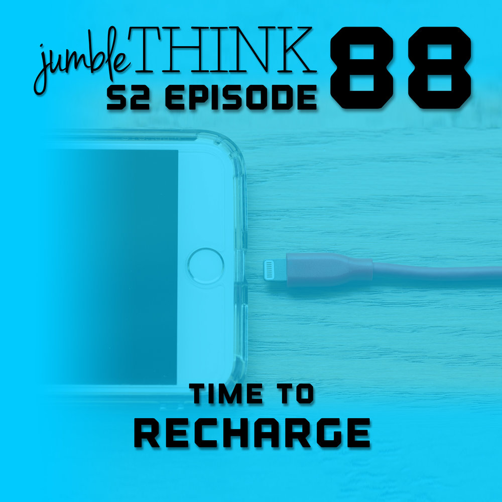S2E88-Time-To-Recharge.jpg