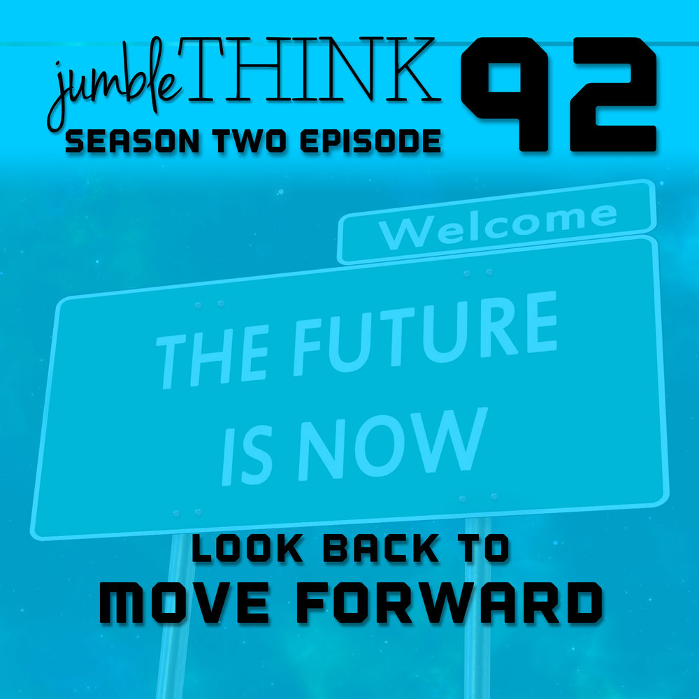 Look Back to Move Forward