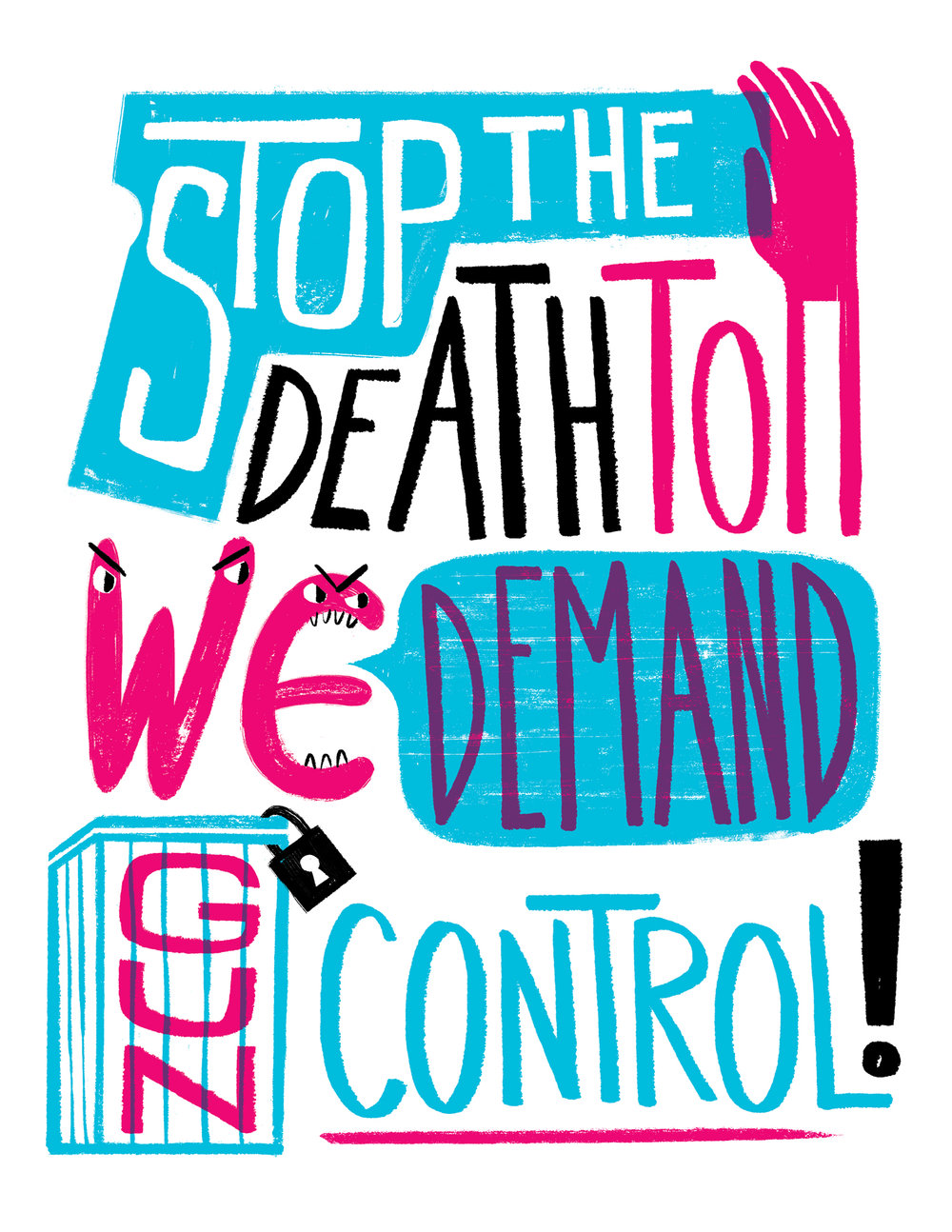 Poster design for  We The Posters   Part of a series of free printable posters for the  March for Our Lives  protest that took place on March 24, 2018