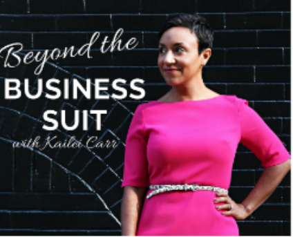 "Beyond the Business Suit  is a podcast for ambitious women that uncovers the ""secret weapons of success"""