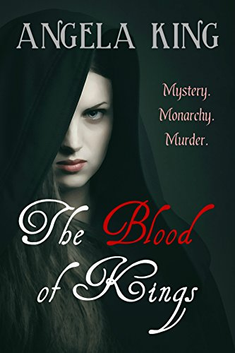 Book cover of The Blood of Kings by Angela King. Review by Allie Cresswell allie-cresswell.com