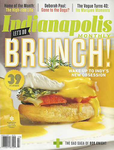 Indianapolis Monthly<br>March 2017