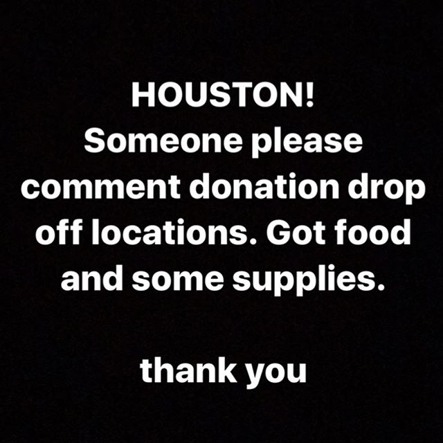 Please send me drop off locations. Got some supplies. Thank you. #Houston #hurricaneharvey #donation #dropoff #harvey