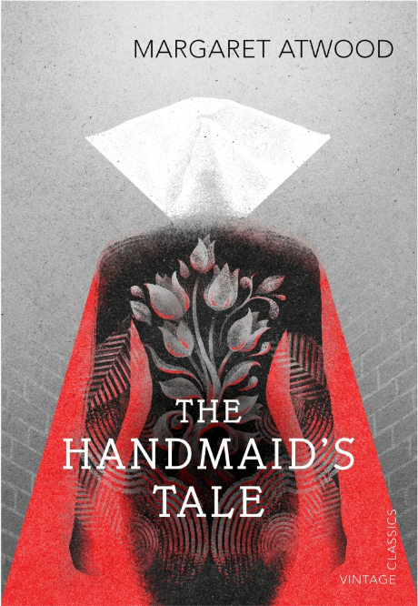 The Handmaid's Tale - by Margaret Atwood