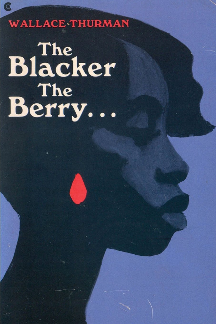 The Blacker The Berry - by Wallace Thurman