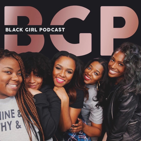 b-g-p-black-girl-podcast.jpg