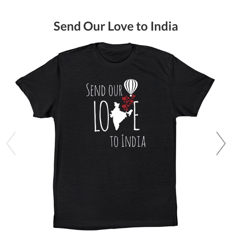 T-shirt for an Adoption from India https://www.bonfire.com/send-our-love-to-india/