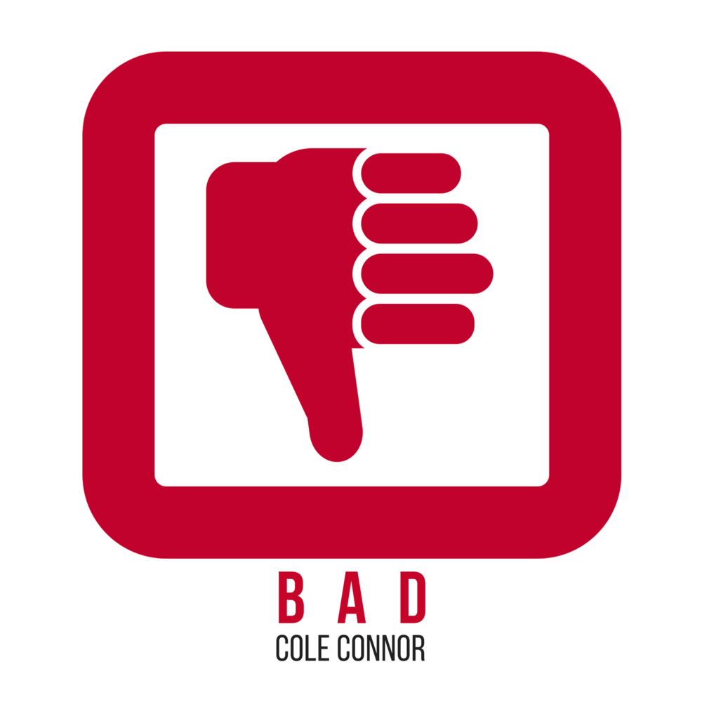 Cole Connor - BAD