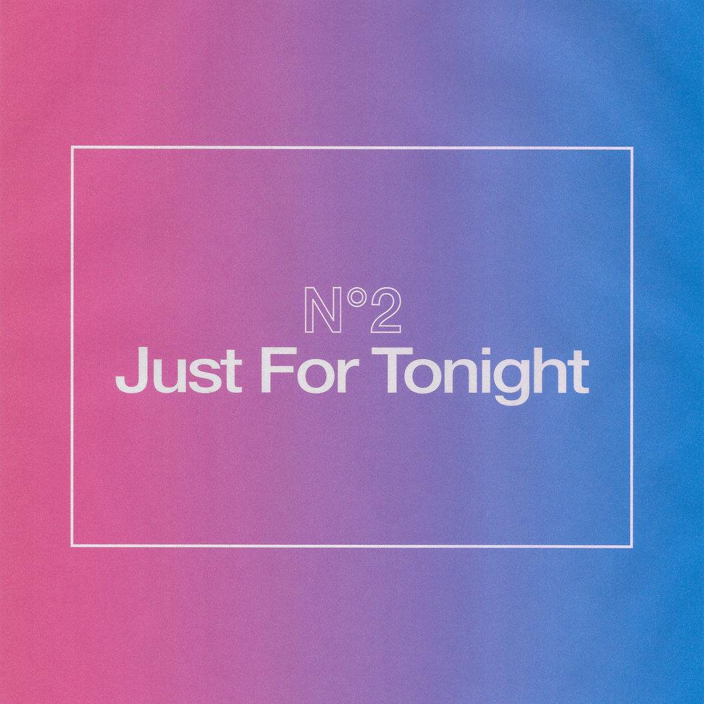 Just For Tonight.jpg