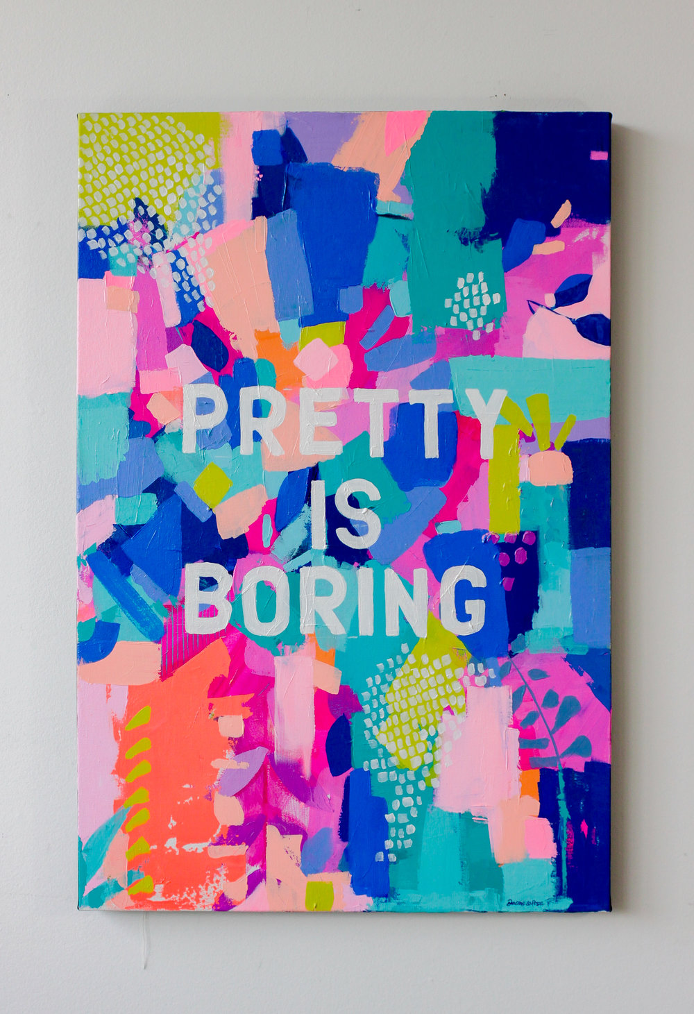 PRETTY IS BORING