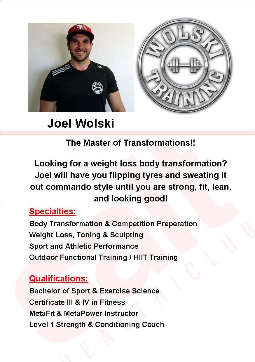 Your Highly Experienced Personal Trainer - Joel has over 13 years experience as a Personal Trainer and is confident and capable of helping his client meet a large variety of goals.Joel runs his own small group training car park sessions which provide an affordable option for personal training. Wolski Training- Small Group Session Prices:$10 per Session$30 per Week for unlimited Sessions (no lock in)$50 per Week for unlimited Sessions and 1x 30 Minute  Personal Training Session (no lock in) Take advantage of Joel's Personal Training Package for only $79 ($70 worth of savings) which includes:3 x 30 Minute Personal Training Sessions Personalized ProgramGoal Setting, Nutrition Advice, Accountability and Time Management SkillsStrategies on Injury Management and PreventionMotivation to get Fit and reach your goals!For more information about Joel jump over to his website:www.wolskitraining.com.au