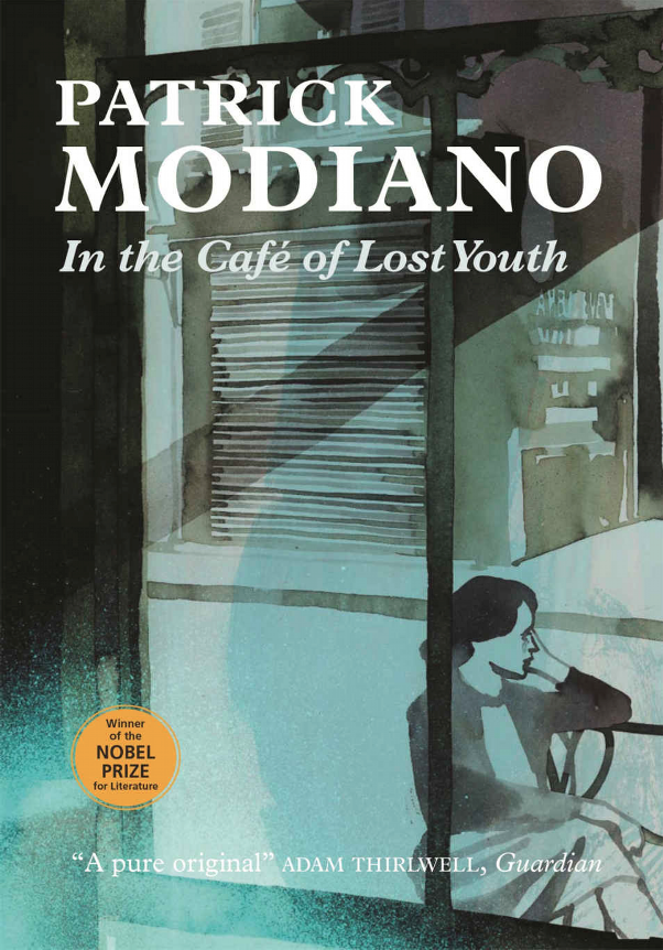 Patrik Modiano, In the Café of Lost Youth, Translated by Euan Cameron, ©MacLehose Press 2016