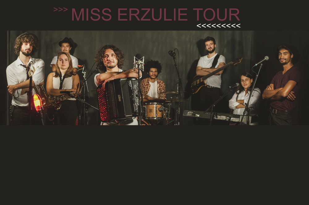 MISS ERZULIE TOUR.JPG
