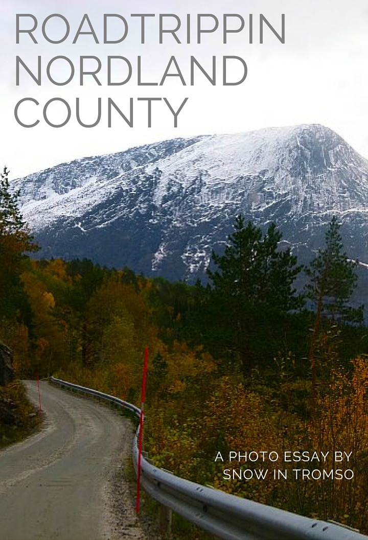 Roadtrippin Nordland County - Never heard of that place? Well, it's the best place in Norway for a road trip!