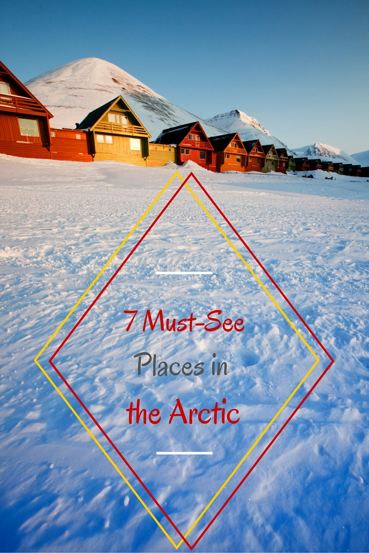 Never considered the Arctic as a travel destination? Well, think again! I'm presenting you 5 fabulous spots I've already been to and 7 I'm still dreaming about!