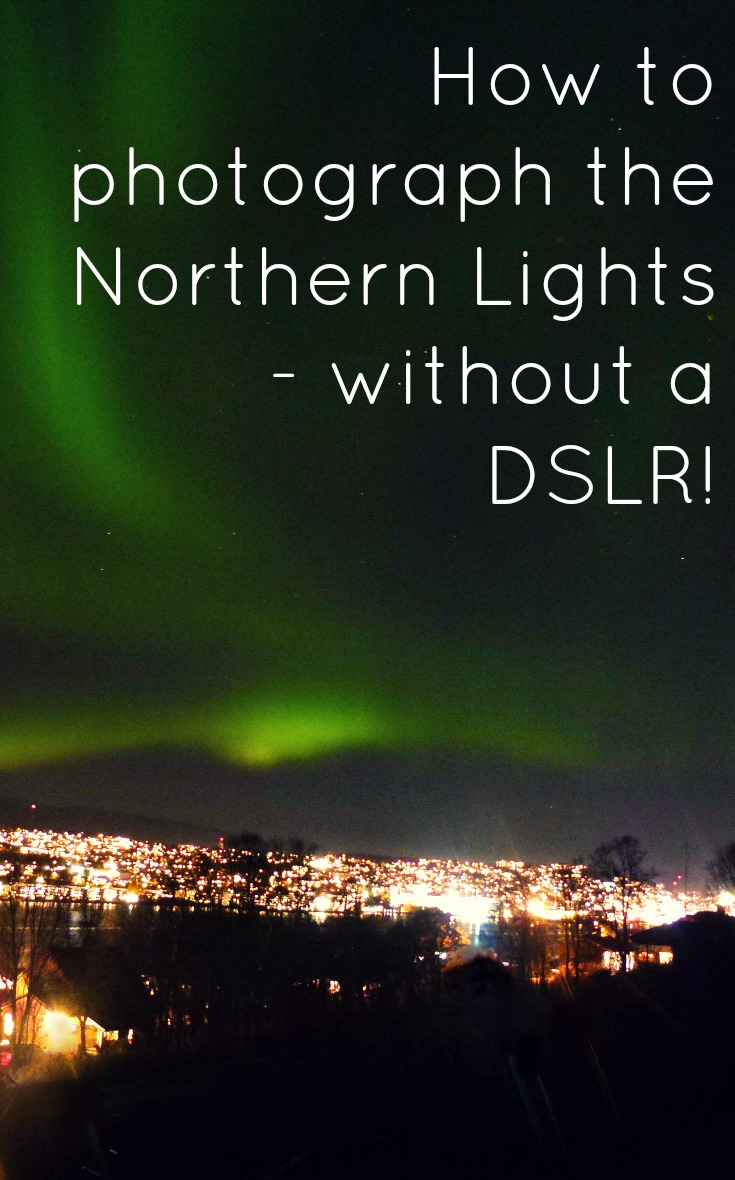 How to photograph the Northern Lights without a DSLR2.jpg