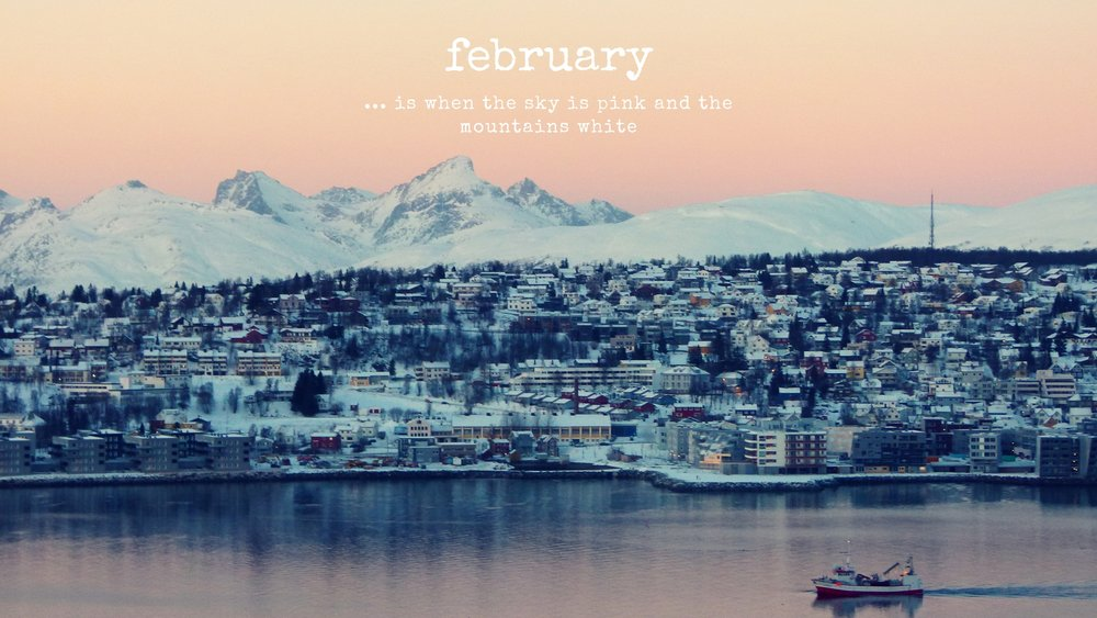 February is... when the sky is pink and the mountains white  -   Get your own copy of my wallpaper now in my Nordic Resource Library