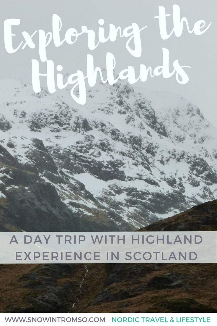 Headed to the Highlands? Here's a review of the day trip with Highland Experience to Glen Coe and Loch Ness
