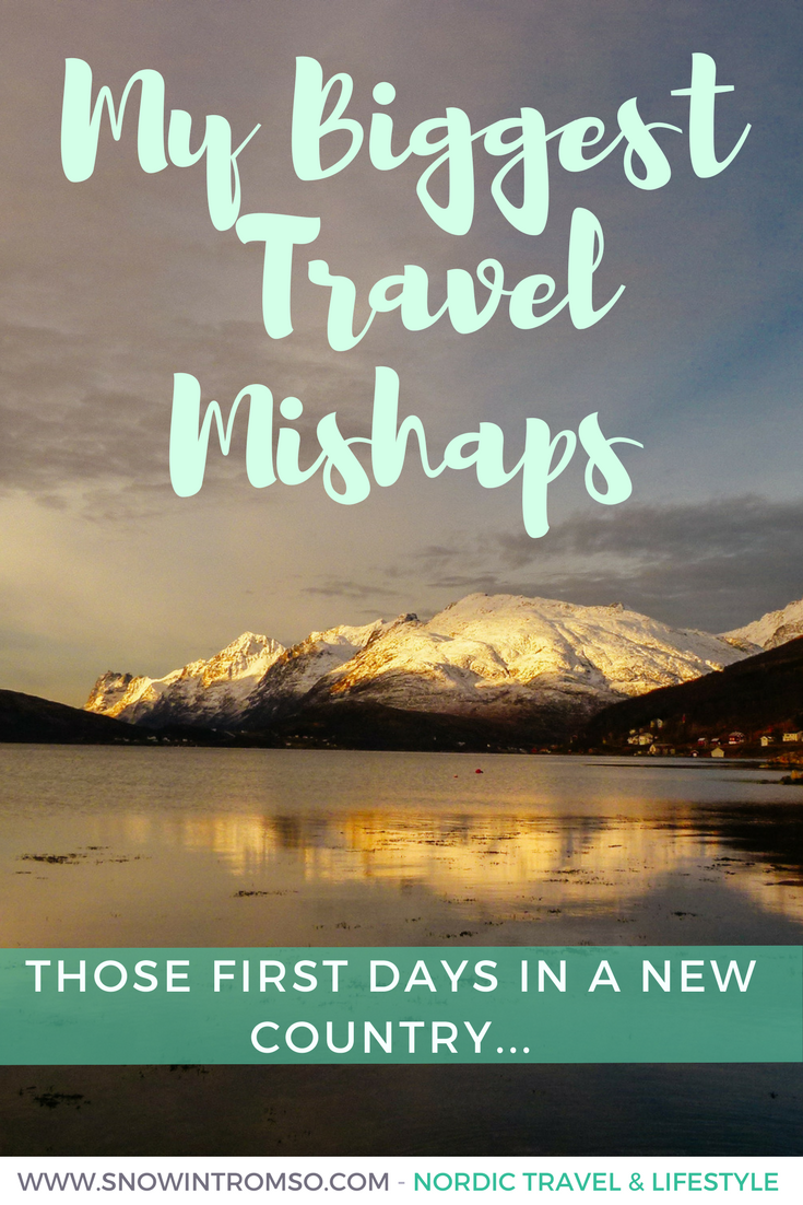 Those first days in a new country are always the worst... Can you relate with my biggest travel mishaps?